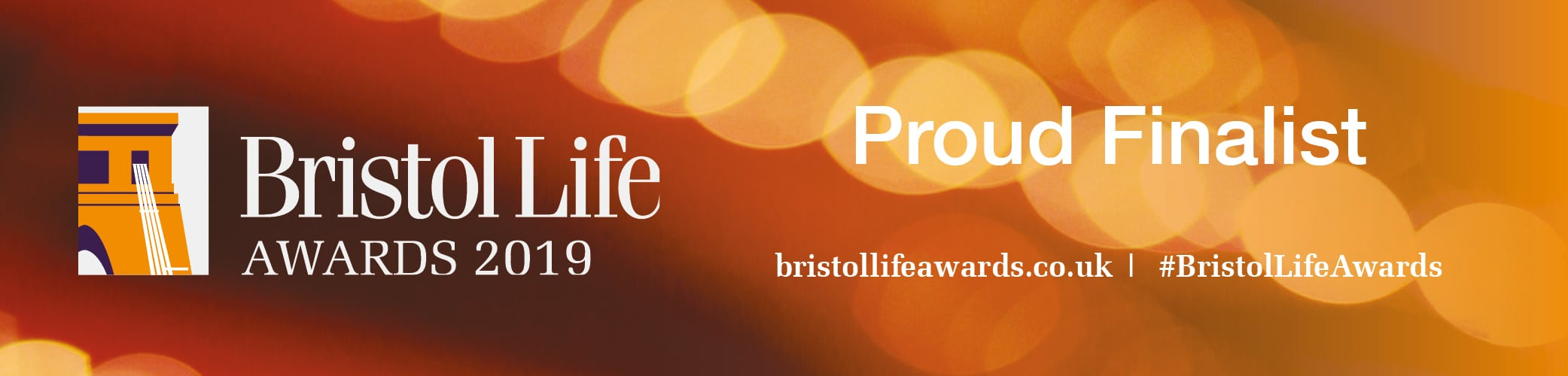 Proud finalist of the Bristol Life Awards 2019